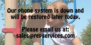 Our phone system is down. Please email us at: sales@repservices.com